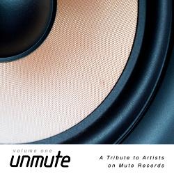 VA - UnMute - A Tribute to Artists on Mute Records - Vol.I (2017)