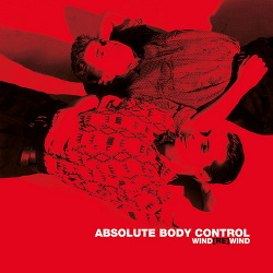 Absolute Body Control - Wind[Re]Wind (Vinyl) (2016)
