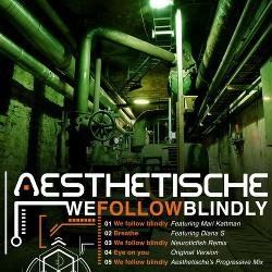 Aesthetische - We Follow Blindly EP (2016)