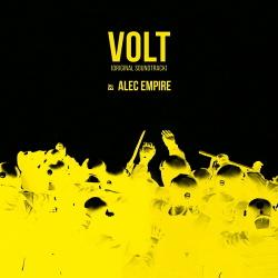 Alec Empire - Volt (Original Soundtrack) (2017)