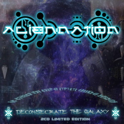 Alien Nation - Deconsecrate The Galaxy (2CD Limited Edition) (2016)