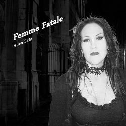 Alien Skin - Femme Fatale (EP) (2015)