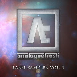 VA - AnalogueTrash: Label Sampler Vol. 3 (2017)