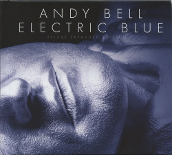 Andy Bell - Electric Blue (3CD Deluxe Expanded Edition) (2017)