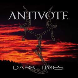 Antivote - Dark Times (2017)