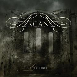 Arcana - Petrichor (2017)