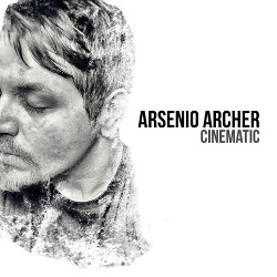 Arsenio Archer - Cinematic (2016)