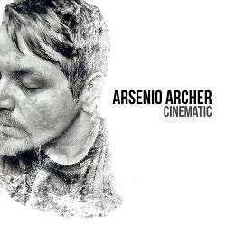 Arsenio Archer - Cinematic (2016)