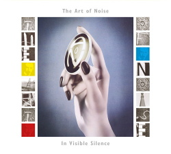 Art of Noise - In Visible Silence (Deluxe Edition) (2017)
