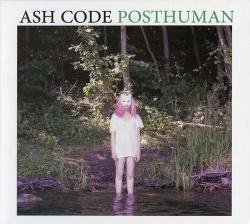 Ash Code - Posthuman (2016)