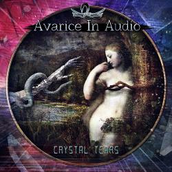 Avarice In Audio - Crystal Tears (EP) (2016)
