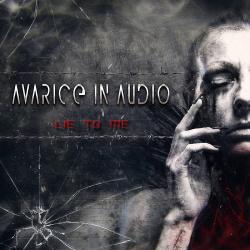 Avarice In Audio - Lie To Me EP (2017)