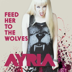 Ayria - Feed Her To The Wolves EP (2015)