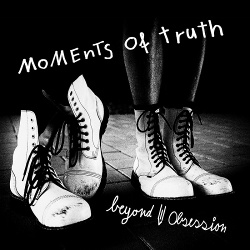 Beyond Obsession - Moments of Truth (2016)
