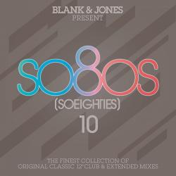 VA - Blank & Jones pres. So80s (So Eighties) Vol.10 (2016)
