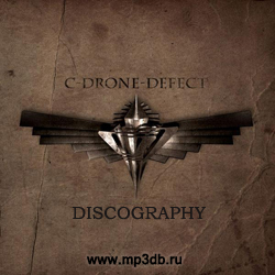 C-Drone-Defect Discography 2001-2012