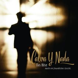 Calva Y Nada - Das Böse macht ein freundliches Gesicht (2016)