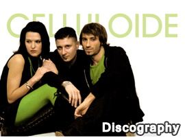 Celluloide Discography 2002-2015