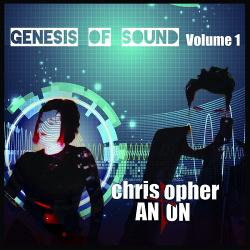 Christopher Anton - Genesis of Sound (Vol.1) (2017)