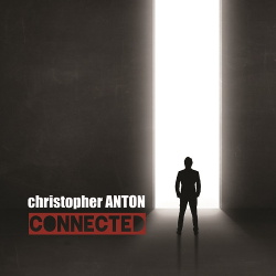 Christopher Anton - Connected (2017)