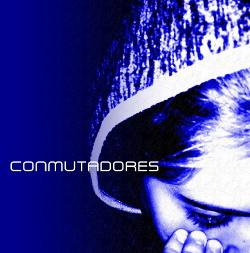 Conmutadores - Conmutadores (2017)