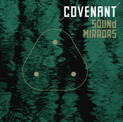 Covenant - Sound Mirrors (Single) (2016)