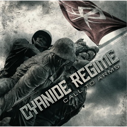 Cyanide Regime - Call to Arms (2016)
