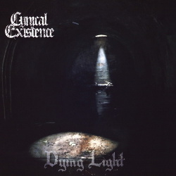 Cynical Existence - Dying Light (2017)