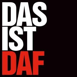 DAF - DAS IST DAF (2017)