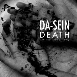 Da-Sein - Death Is The Most Certain Possibility (2017)