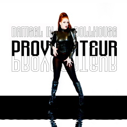 Damsel in the Dollhouse - Provocateur (2017)