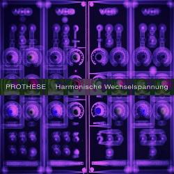 Daniel B. Prothese - Harmonische Wechelspannung (EP) (2016)