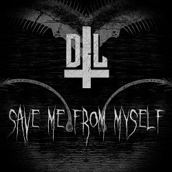 Dark Liner - Save Me From Myself (2017)