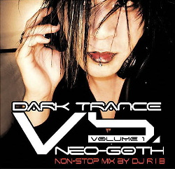 VA - Dark Trance Vs. Neo-Goth Volume 1 (2CD) (2005)