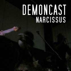 Demoncast - Narcissus (2017)