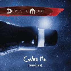 Depeche Mode - Cover Me (Remixes) (2017)