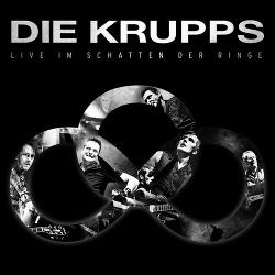 Die Krupps - Live Im Schatten Der Ringe (2CD) (2016)