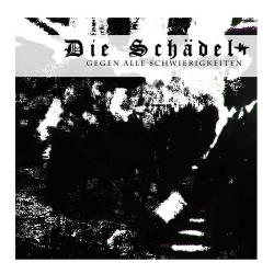 Die Schädel - Gegen Alle Schwierigkeiten (EP) (2017)