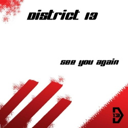 District 13 - See You Again (2016)