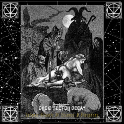 Droid Sector Decay - Satanic Rituals Of Science & Blasphemy EP (2016)