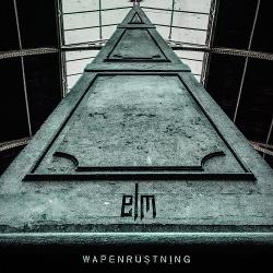ELM - Wapenrustning EP (2017)