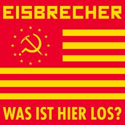 Eisbrecher - Was Ist Hier Los? (Single) (2017)