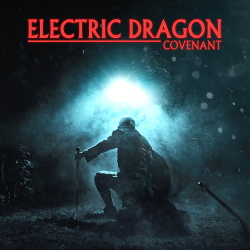 Electric Dragon - Covenant (2016)