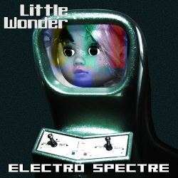 Electro Spectre - Little Wonder (2017)