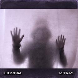 Elezoria - Astray (2017)