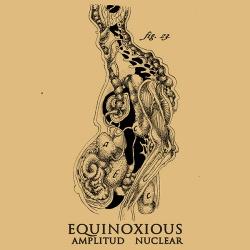 Equinoxious - Amplitud Nuclear (2016)