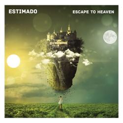 Estimado - Escape To Heaven (2017)