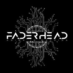 Faderhead - Anima In Machina (2016)