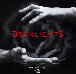 Forces Of Light - Darklights (2017)