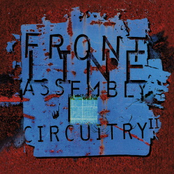 Front Line Assembly - Circuitry II (EP) (2017)